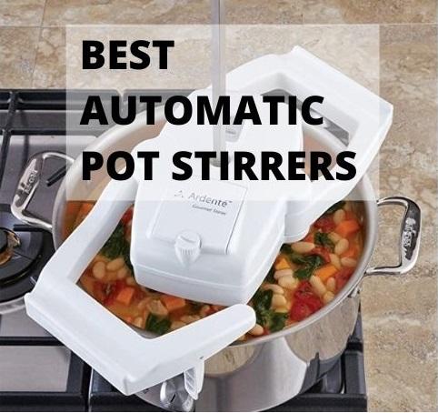 best automatic pot stirrers reviews