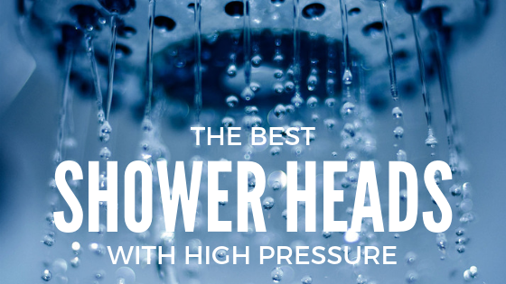 best high pressure shower head review featured image