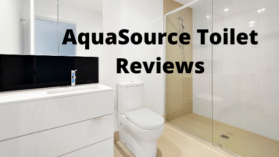 Aquasource toilet reviews
