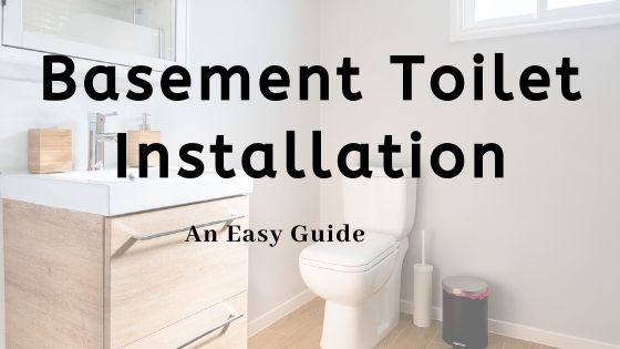 how to install a toilet in the basement - guide image